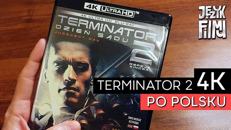 Terminator 2 na płycie 4K po polsku